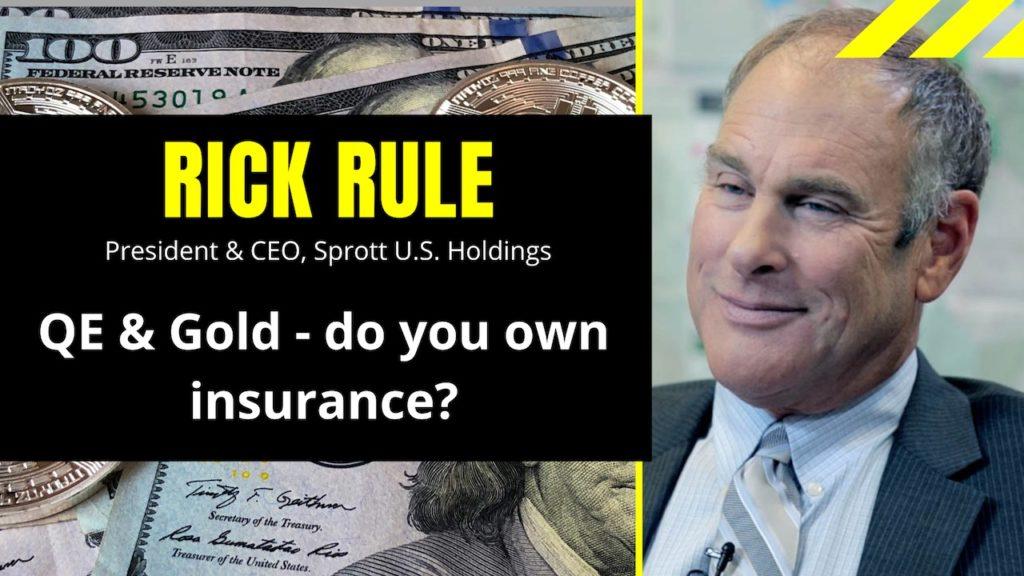 RI QUARANTINED EP02 - Rick Rule, Sprott Inc.