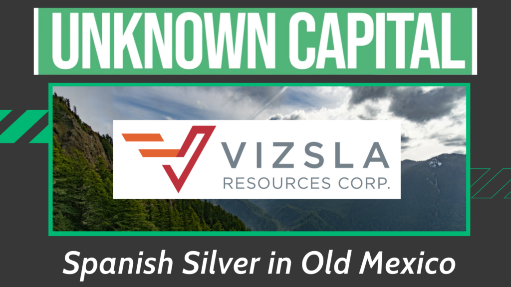 Unknown Capital Episode 2: Spanish Silver in Old Mexico